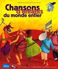 Chansons d'enfants du monde entier par Gallimard Jeunesse