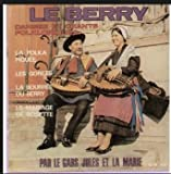 {Autograph} Le Berry Danses Et Chants Folkloriques - La Polka Piquée, Les Gorets, La Bourrée Du Berry, La Mariage De Rosette (Signed) EP