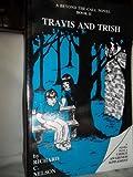 Travis and Trish, Richard C. Nelson, 156002495X