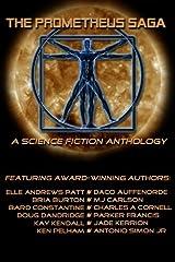The Prometheus Saga: A Science Fiction Anthology Paperback