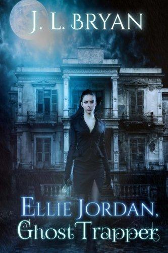 Ellie Jordan, Ghost Trapper (Volume 1) -