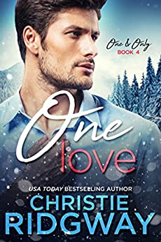 One Love (One & Only Book 4) by [Ridgway, Christie]