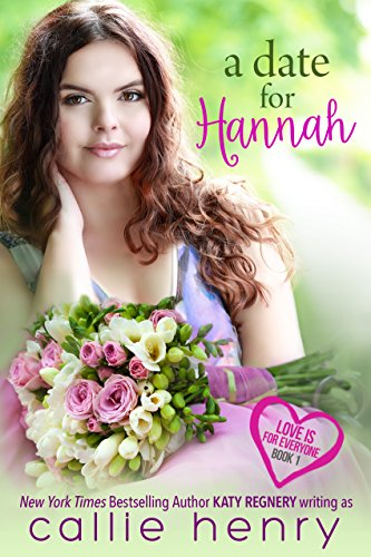 A Date for Hannah (Love is for Everyone Book 1) (English Edition)