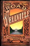 The Road to Wellville, T. C. Boyle, 0670843342