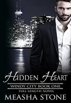 Hidden Heart (Windy City Book 1) by [Stone, Measha]