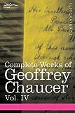 Complete Works of Geoffrey Chaucer, Geoffrey Chaucer, 1605205230