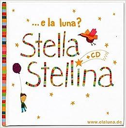 Stella Stellina Cd Avec Chants Italiens Pour Les Enfants