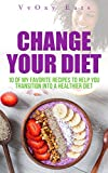 Discover how to Successfully Change Your Diet for GoodHave you ever tried to change your diet but to no avail? Do you fall for cravings and temptations? Do you get frustrated and overwhelmed because you don't know how to start? No matter what your si...