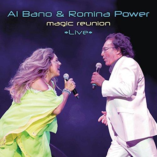 Al Bano - Magic Reunion Live
