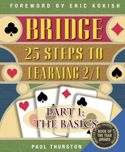 Learning Bridge Card Game - 25 Steps to Learning 2/1 Part 1: The Basics