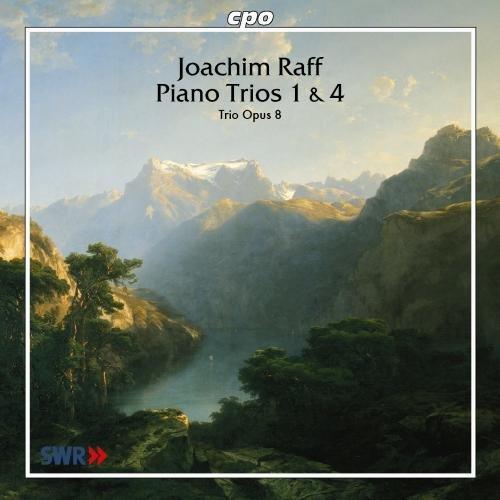 Raff: Piano Trios 1 & 4