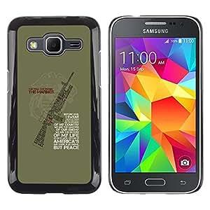 Be Good Phone Accessory // Dura Cáscara cubierta Protectora Caso Carcasa Funda de Protección para Samsung Galaxy Core Prime SM-G360 // gun war solider machine quote green