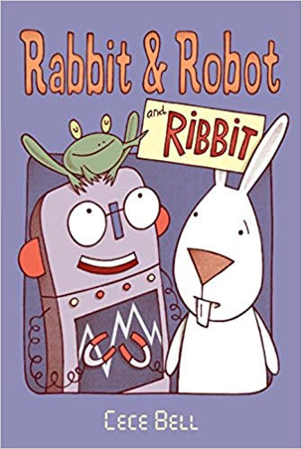 Amazon.com: Rabbit and Robot and Ribbit (Candlewick Sparks (Hardcover)) (9780763679354): Bell, Cece, Bell, Cece: Books