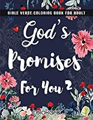 Bible Verse Coloring Book For Adult: God's Promises For You 2 | Color as You Reflect on God's Words to