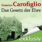 Das Gesetz der Ehre | Gianrico Carofiglio