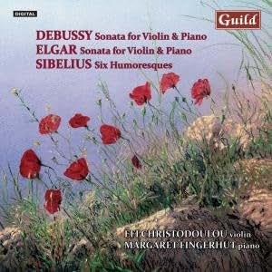 Debussy, Elgar : Sonates Pour Violon Et Piano - Sibelius : Six Humoresques