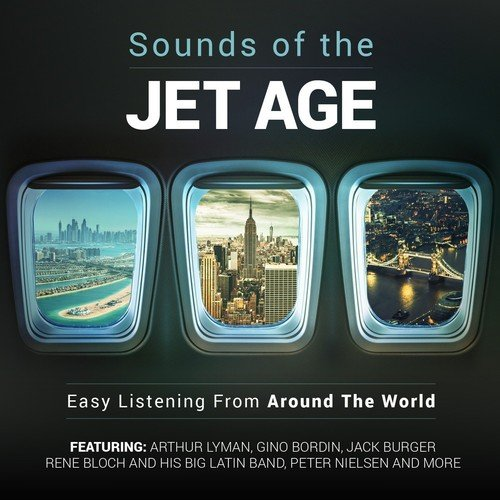 sounds-of-the-jet-age-easy-listening-from-around-the-world