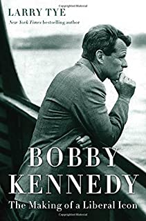 Book Cover: Bobby Kennedy: The Making of a Liberal Icon