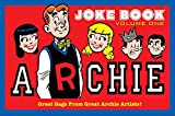 Archie s Joke Book Volume 1: A Celebration of Bob Montana Gags