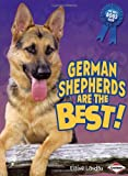 German Shepherd Dogs Are the Best!, Elaine Landau, 1580135587