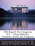 Crs Report for Congress, Shirley A. Kan, 129327156X