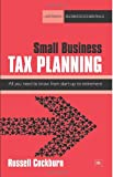 Small Business Tax Planning, Russell Cockburn, 1906659397
