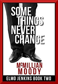 Some Things Never Change by McMillian Moody ebook deal