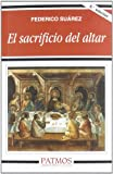 Sacrificio del Altar, El (Spanish Edition)
