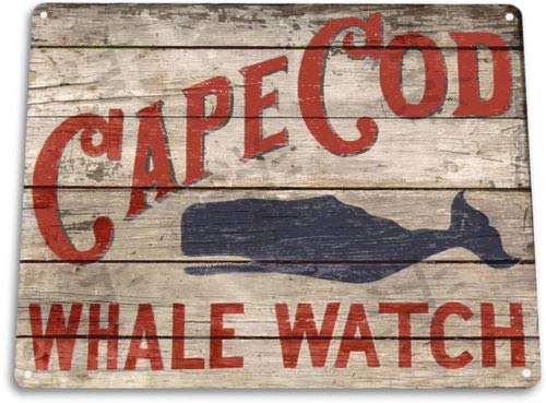 TIN Sign Cape Cod Whale Watch Beach House Fishing Cottage Marina Rustic