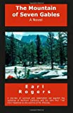 The Mountain of Seven Gables, Earl Rogers, 1475054580