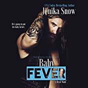 Baby Fever: A Real Man, Book 3 | Jenika Snow