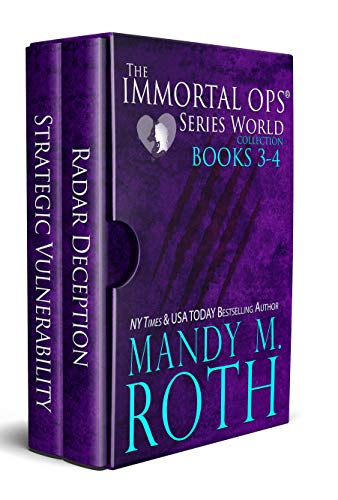 The Immortal Ops Series World Collection Books 3-4: (Radar Deception, Strategic Vulnerability) (The Immortal Ops Overall Series World Collection Book 2)