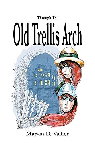 Through The Old Trellis Arch