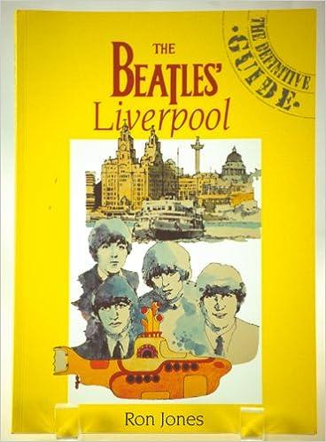 The Beatles Liverpool: Amazon.es: Jones, Ron: Libros en ...