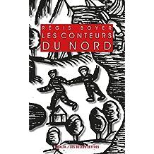 Les Conteurs du Nord: Essai sur le conte populaire scandinave (Realia t. 23) (French Edition)