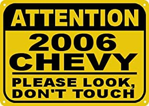 2006 06 CHEVY MONTE CARLO SS Don't Touch Sign - 10 x 14 Inches