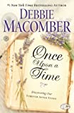 Once upon a Time, Debbie Macomber, 1410459004