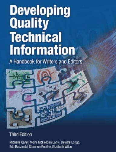 Developing Quality Technical Information  A Handbook For Writers And Editors  3Rd Edition   Ibm Press