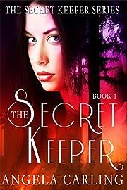 The Secret Keeper, Book 1: A Paranormal Romance Series