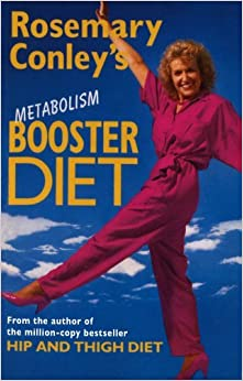 Rosemary Conley's Metabolism Booster Diet by Rosemary Conley (2013-05-06)