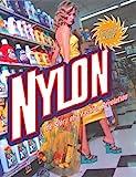 Nylon: The Story of a Fashion Revolution