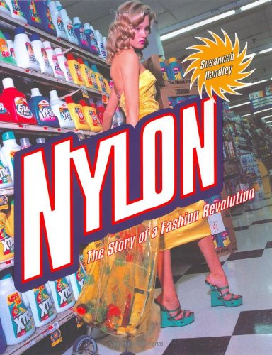 - Nylon: The Story of a Fashion Revolution