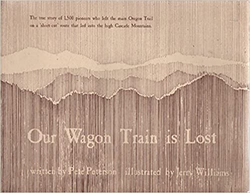 Our Wagon Train is Lost, Pete Peterson