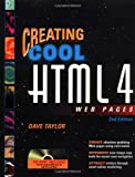 Creating Cool HTML 4 Web Pages, Dave Taylor, 076453484X