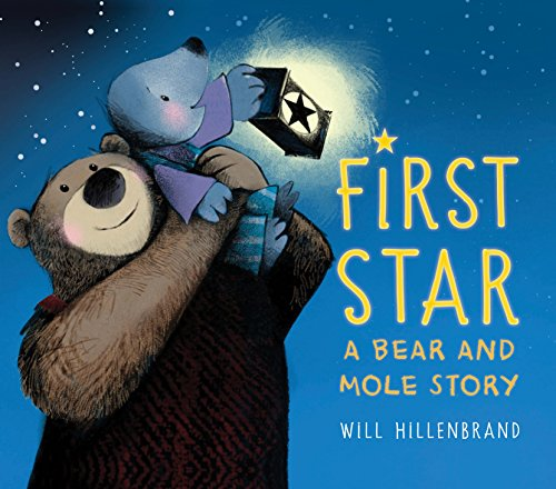 Book Cover: First Star: A Bear and Mole Story