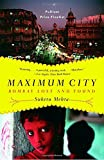 Image of Maximum City: Bombay Lost and Found