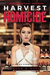 Harvest Homicide: A China Connection (The Winemaker Series) (Volume 2)