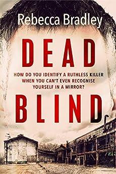 Dead Blind by [Bradley, Rebecca]