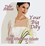 Your Big Day, The Best Wedding Music