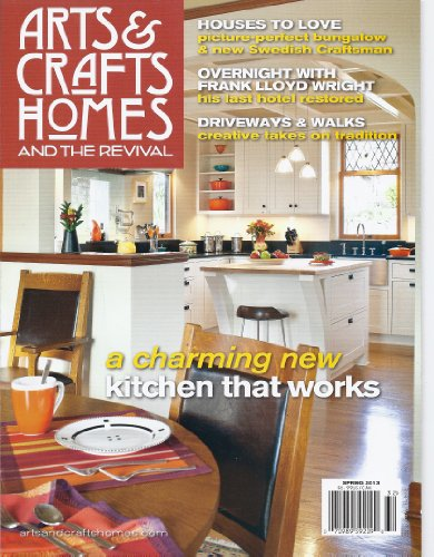 Arts & Crafts Homes and the Revival (Spring 2013)